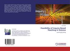 Bookcover of Feasibility of Inquiry Based Teaching in Science