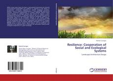 Couverture de Resilience: Cooperation of Social and Ecological Systems