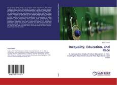Bookcover of Inequality, Education, and Race