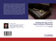 Copertina di Finding The Key to The Secret Garden of Reading