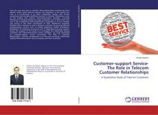 Customer-support Service-The Role in Telecom Customer Relationships的封面