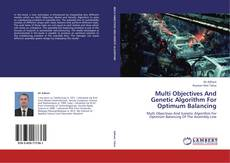 Couverture de Multi Objectives And Genetic Algorithm For Optimum Balancing