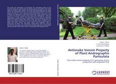 Antisnake Venom Property of Plant Andrographis Paniculata的封面