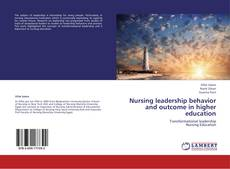 Buchcover von Nursing leadership behavior and outcome in higher education