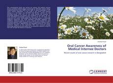 Bookcover of Oral Cancer Awareness of Medical Internee Doctors