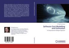 Bookcover of Software Cost Modelling and Estimation