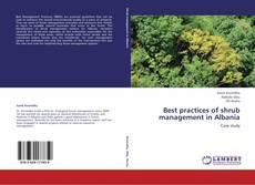 Обложка Best practices of shrub management in Albania