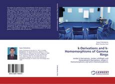 Buchcover von k-Derivations and k-Homomorphisms of Gamma Rings