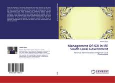 Bookcover of Management Of IGR in IFE South Local Government