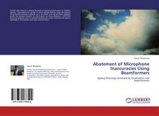 Bookcover of Abatement of Microphone Inaccuracies Using Beamformers