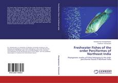 Bookcover of Freshwater Fishes of the order Perciformes of Northeast India