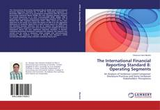 The International Financial Reporting Standard 8: Operating Segments kitap kapağı