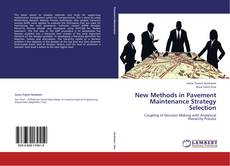 Bookcover of New Methods in Pavement Maintenance Strategy Selection