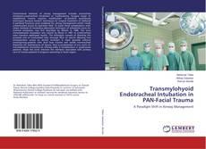 Couverture de Transmylohyoid Endotracheal Intubation in PAN-Facial Trauma