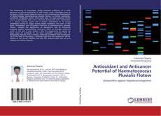 Capa do livro de Antioxidant and Anticancer Potential of Haematococcus Pluvialis Flotow