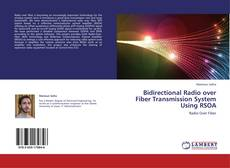 Bookcover of Bidirectional Radio over Fiber Transmission System Using RSOA
