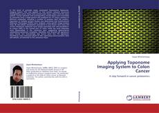 Portada del libro de Applying Toponome Imaging System to Colon Cancer