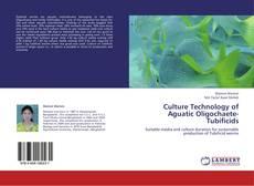 Bookcover of Culture Technology of Aguatic Oligochaete- Tubificids