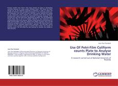 Bookcover of Use Of Petri-Film Coliform counts Plate to Analyse Drinking Water