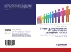 Bookcover of Gender Equality:Mechanism for Socio-economic Development in Africa