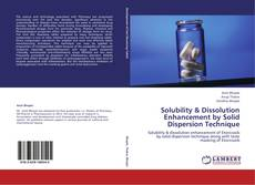 Bookcover of Solubility & Dissolution Enhancement by Solid Dispersion Technique