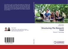 Copertina di Structuring The Research Issue