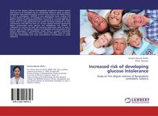 Bookcover of Increased risk of developing glucose intolerance