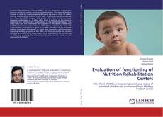Copertina di Evaluation of functioning of Nutrition Rehabilitation Centers