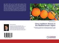Bookcover of Citrus stubborn disease  in the Mediterranean region