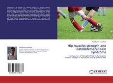 Обложка Hip muscles strength and Patellofemoral pain syndrome