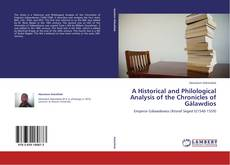 Bookcover of A Historical and Philological Analysis of the Chronicles of Gälawdios