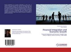 Bookcover of Financial Integration and Economic Growth