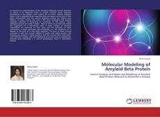 Bookcover of Molecular Modeling of Amyloid Beta Protein