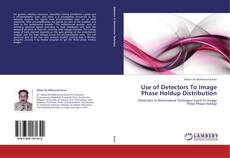 Buchcover von Use of Detectors To Image Phase Holdup Distribution