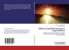 Portada del libro de Effects of political change in organizations