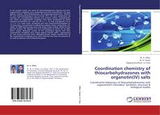 Couverture de Coordination chemistry of thiocarbohydrazones with organotin(IV) salts