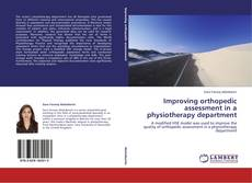 Portada del libro de Improving orthopedic assessment in a physiotherapy department