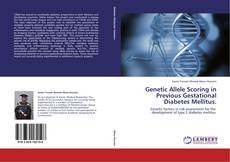 Portada del libro de Genetic Allele Scoring in Previous Gestational Diabetes Mellitus.
