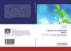 Bookcover of Lignans as Anticancer agents