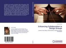 Portada del libro de Enhancing Collaboration in Design Groups