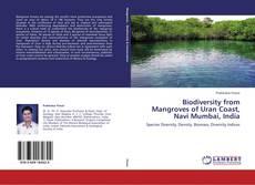 Bookcover of Biodiversity from Mangroves of Uran Coast, Navi Mumbai, India