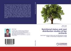 Обложка Nutritional status and root distribution studies of ber orchards