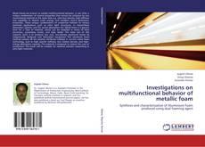 Borítókép a  Investigations on multifunctional behavior of metallic foam - hoz