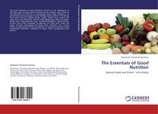 Copertina di The Essentials of Good Nutrition
