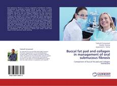 Buchcover von Buccal fat pad and collagen in management of oral submucous fibrosis