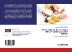 Borítókép a  Formulation And Evaluation Of Carvedilol Liquisolid Tablets - hoz