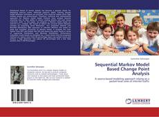 Bookcover of Sequential Markov Model Based Change Point Analysis