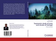 Bookcover of Taxonomic study of trees and shrubs of Zalingei