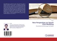 Bookcover of New Perspectives on Search Click Modeling