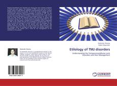 Bookcover of Etilology of TMJ disorders